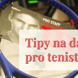 Tipy na dárky pro tenisty